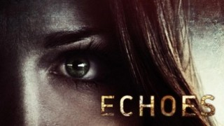 Echoes (2014) Full Movie - HD 1080p BluRay