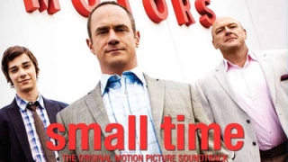 Small Time (2014) Full Movie - HD 720p BluRay